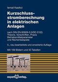 Kurzschlussstromberechnung in elektrischen Anlagen, m. DVD-ROM