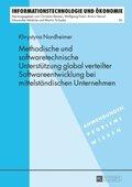 Methodische und softwaretechnische Unterstützung global verteilter Softwareentwicklung bei mittelständischen Unternehmen