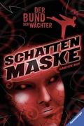 Der Bund der Wächter - Schattenmaske