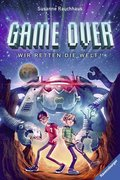 Game Over. Wir retten die Welt!