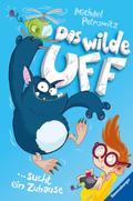 Das wilde Uff, Band 1: Das wilde Uff sucht ein Zuhause; .