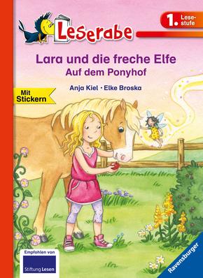 Lara und die freche Elfe. Auf dem Ponyhof; .