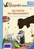 Ein Fall für den Mäusedetektiv - Leserabe 2. Klasse - Erstlesebuch für Kinder ab 7 Jahren