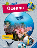 Ozeane - Wieso? Weshalb? Warum? ProfiWissen Bd.19