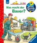 Was macht der Bauer? - Wieso? Weshalb? Warum?, Junior Bd.62
