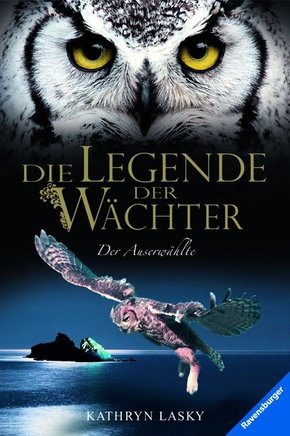 Die Legende der Wächter - Der Auserwählte