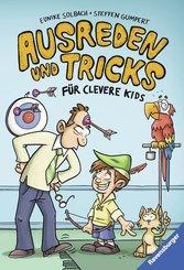 Ausreden und Tricks für clevere Kids