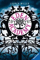 Eden Academy. Du kannst dich nicht verstecken; .