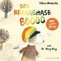 Der Reggaehase BOOOO und der König, der nicht mehr tanzen wollte oder konnte, 1 Audio-CD