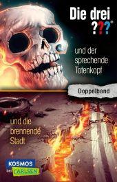 Die drei ??? und der sprechende Totenkopf - Die drei ??? und die brennende Stadt