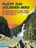 Flucht zum Goldenen Berg