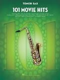 101 Movie Hits For Tenor Saxophone