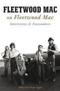 Fleetwood Mac On Fleetwood Mac (Books About Music)