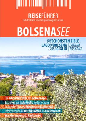 Bolsenasee - Reiseführer mit Insel Giglio