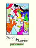 Malen & Leben - Bd.2