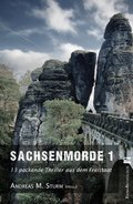 Sachsenmorde - Bd.1