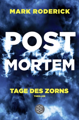 Post Mortem - Tage des Zorns
