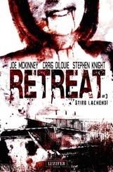 Retreat: Stirb lachend!