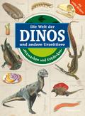 Mitmachen und Entdecken: Die Welt der Dinos und andere Urzeittiere