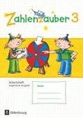 Zahlenzauber, Allgemeine Ausgabe 2016: 3. Schuljahr, Arbeitsheft