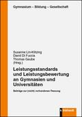 Leistungsstandards und Leistungebewertung an Gymnasien und Universitäten