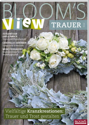 BLOOM's VIEW Trauer 2016