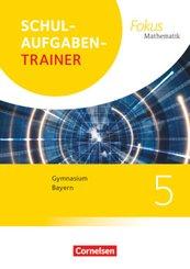 Fokus Mathematik - Bayern - Ausgabe 2017 - 5. Jahrgangsstufe