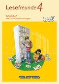 Lesefreunde, Östliche Bundesländer und Berlin 2015: Lesefreunde - Lesen - Schreiben - Spielen - Östliche Bundesländer und Berlin - Neubearbeitung 2015 - 4. Schuljahr