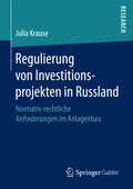 Regulierung von Investitionsprojekten in Russland