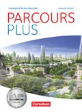 Parcours plus - Nouvelle édition: Lese- und Arbeitsbuch