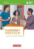 Pluspunkt Deutsch - Leben in Deutschland: Testheft (Gesamtband) mit Audio-CD; Bd.B1
