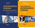Unternehmensführung + Fallstudien zur Unternehmensführung, Set, 2 Bde.