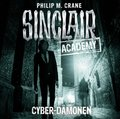 Sinclair Academy - Cyber-Dämonen, 2 Audio-CDs