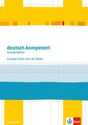 deutsch.kompetent - Stundenblätter: Cornelia Funke: Herr der Diebe