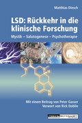 LSD: Rückkehr in die klinische Forschung