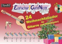 Einfacher!-Geht-Nicht: 24 Weihnachtslieder für Gitarre (mit Kapodaster), m. 1 Audio-CD