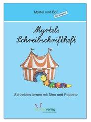 Myrtel und Bo: Myrtels Schreibschriftheft, Lateinische Ausgangsschrift