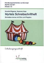 Myrtel und Bo: Myrtels Schreibschriftheft, Schulausgangsschrift