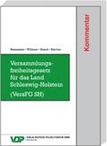 Versammlungsfreiheitsgesetz für das Land Schleswig-Holstein (VersFG SH), Kommentar