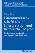 Literaturwissenschaftliche Interpretation und historische Exegese