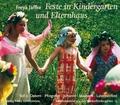 Feste im Kindergarten und Elternhaus: Ostern, Pfingsten, Johanni, Michaeli, Laternenfest, Geburtstag; Tl.2