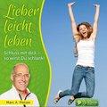 Lieber leicht leben, 4 Audio-CDs