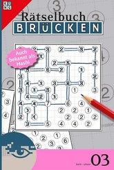 Brücken-Rätselbuch, Auch bekannt als Hashi - Bd.3