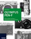 Olympus PEN-F - Das Kamerabuch