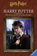 Harry Potter. Die Highlights aus den Filmen. Harry Potter