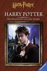 Harry Potter. Die Highlights aus den Filmen. Harry Potter