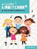 Der Kleine Kinderchor, Singpartitur - Bd.1