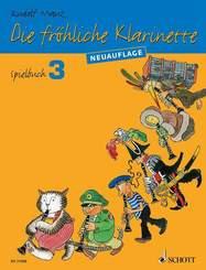Die fröhliche Klarinette, Spielbuch, NA - Bd.3