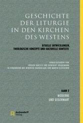 Geschichte der Liturgie in den Kirchen des Westens - Bd.2