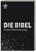 Bibelausgaben: Die Bibel. Einheitsübersetzung, kompakt, modernes Cover; Katholisches Bibelwerk
